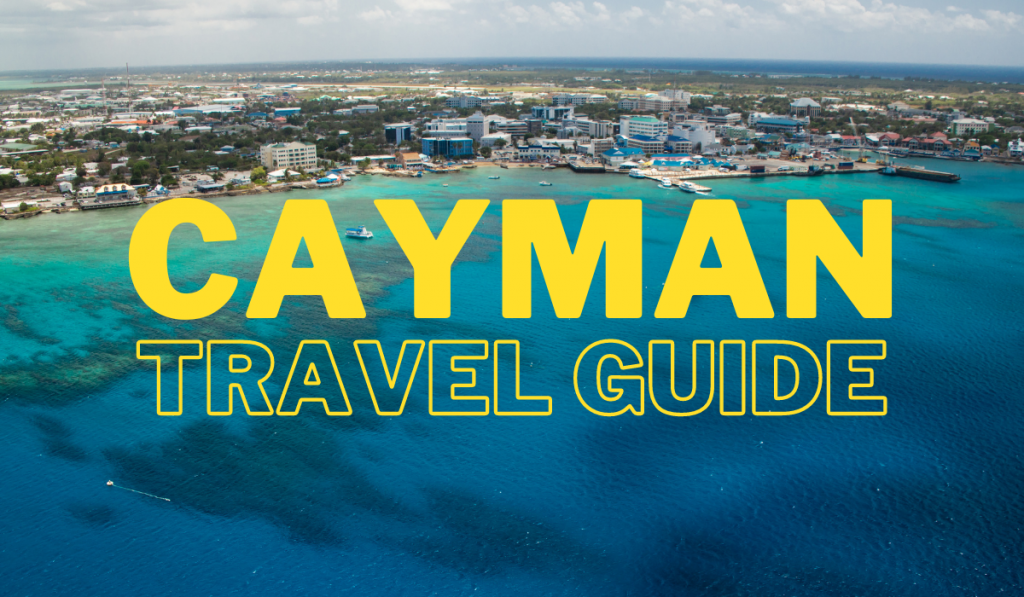 cayman travel guide