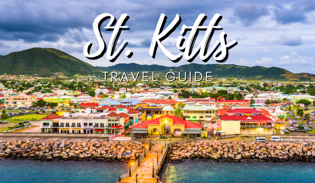 A picture of bright and colorful town with St. Kitts Travel Guidelines marking